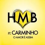Carminho colabora con HMB