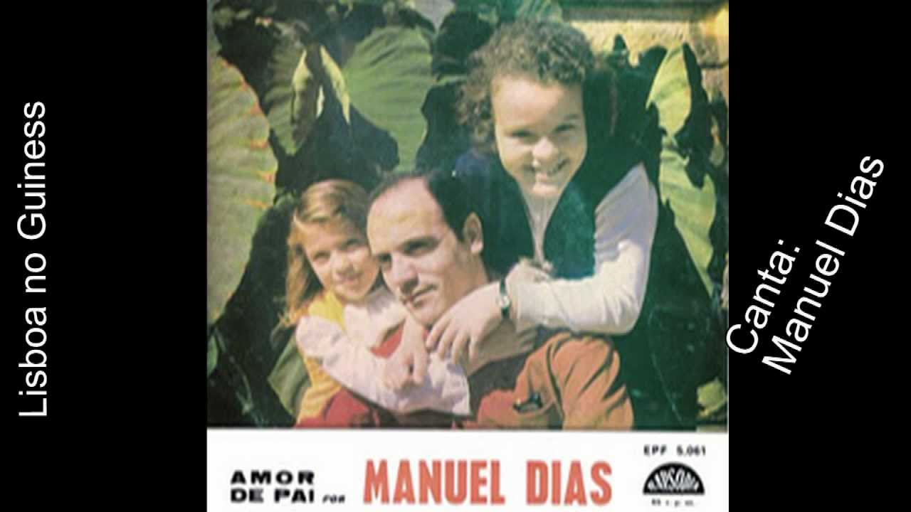 Amor de pai Manuel Dias