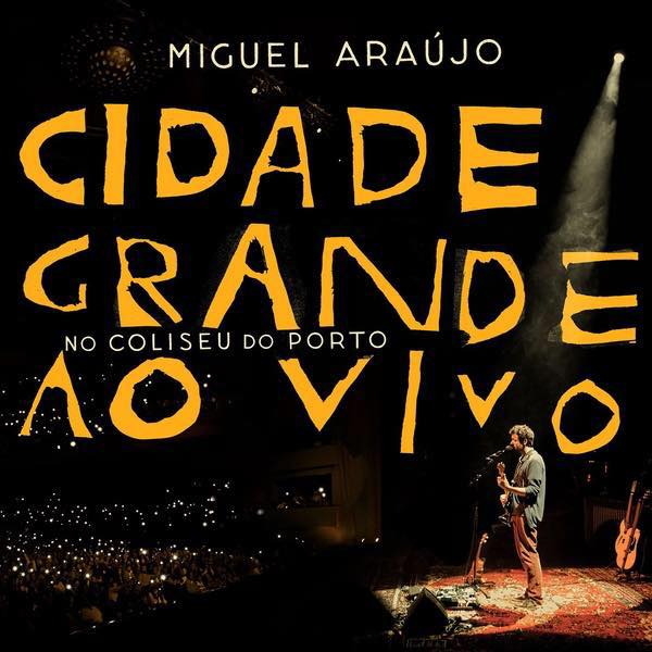 Miguel-Araújo-Cidade-Grande-ao-vivo