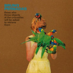 "Los mejores discos de 2016 ""Those who throw objects at the Crocodiles will be asked to retrieve them"" de Bruno Pernadas."