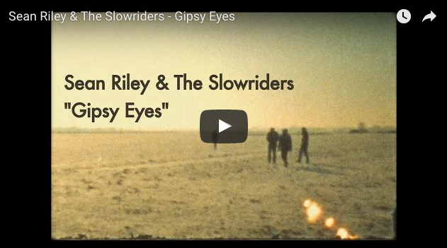 GIPSY EYES Sean Riley & The Slowriders