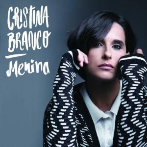 Los mejores discos de 2016 Menina de Cristina Branco