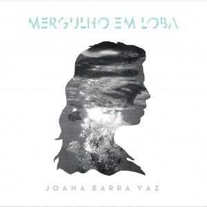 Joana Barra Vaz Mergulho em loba La lista de listas II: los mejores discos