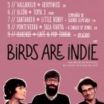 Concierto de Birds are Indie en Valladolid