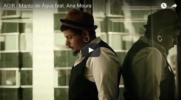 Manto de água de Agir y Ana Moura
