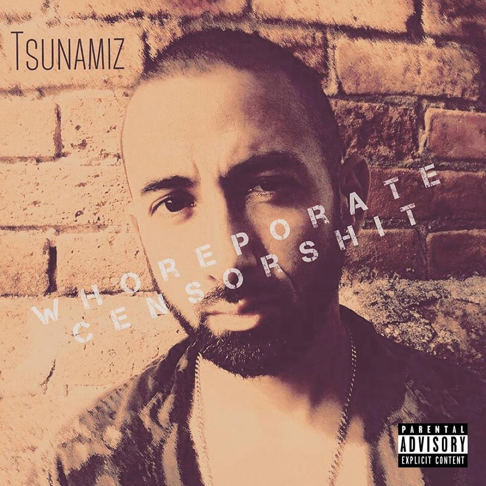 """Whoreporate Censorshit"" de Tsunamiz"