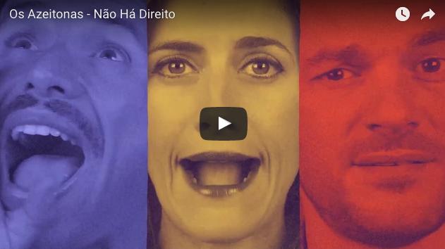 'Não há direito', nuevo tema y vídeo de Os Azeitonas