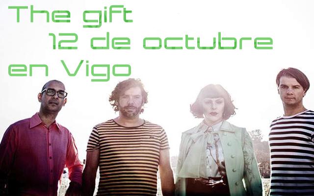 The Gift en Vigo