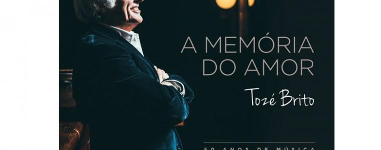 A memória do amor de Tozé Brito