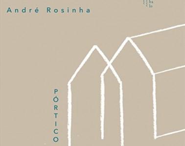 Pórtico de André Rosinha