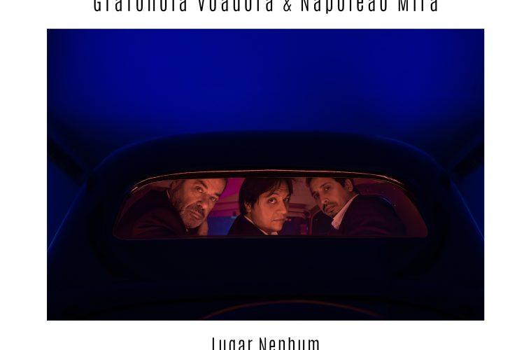 Grafonola Voadora & Napoleão Mira