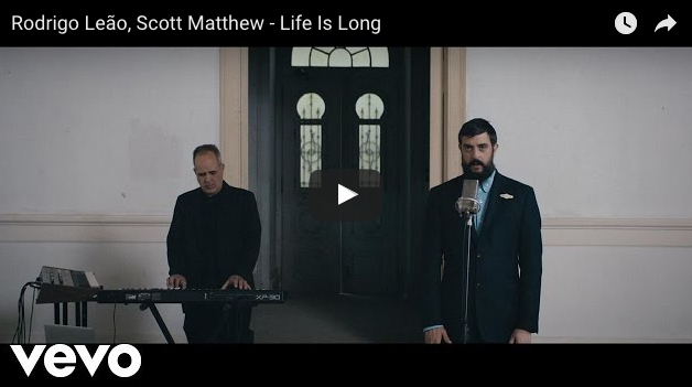 Life is Long de Rodrigo Leão & Scott Matthew
