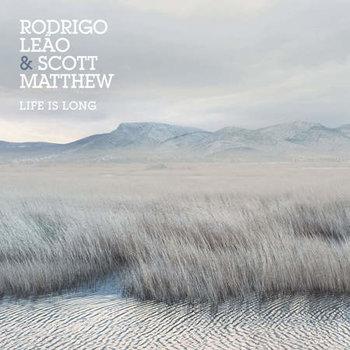 Los mejores discos de 2016 Life is long de Rodrigo Leão & Scott Matthew