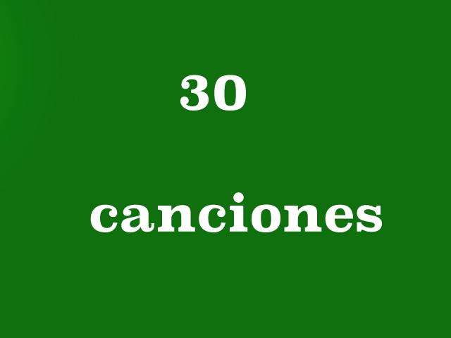 30 canciones