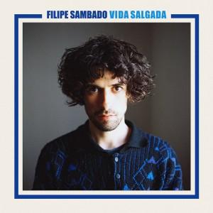 Los mejores discos de 2016 Vida Salgada de Filipe Sambado