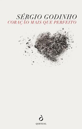 """""""Coração mais que perfeito"""" libro de Sérgio Godinho"""