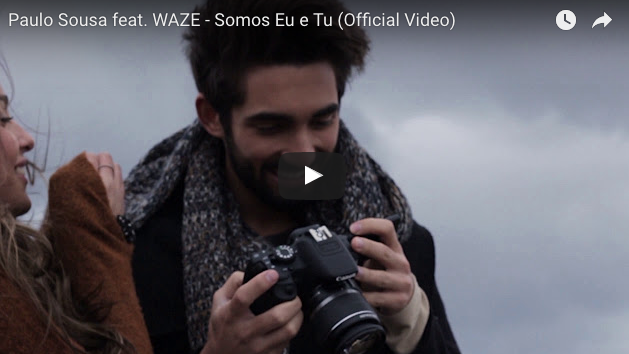 Somos Eu e Tu Paulo Sousa Feat WAZE