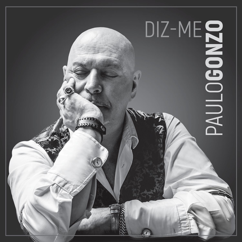 Paulo Gonzo Diz-me