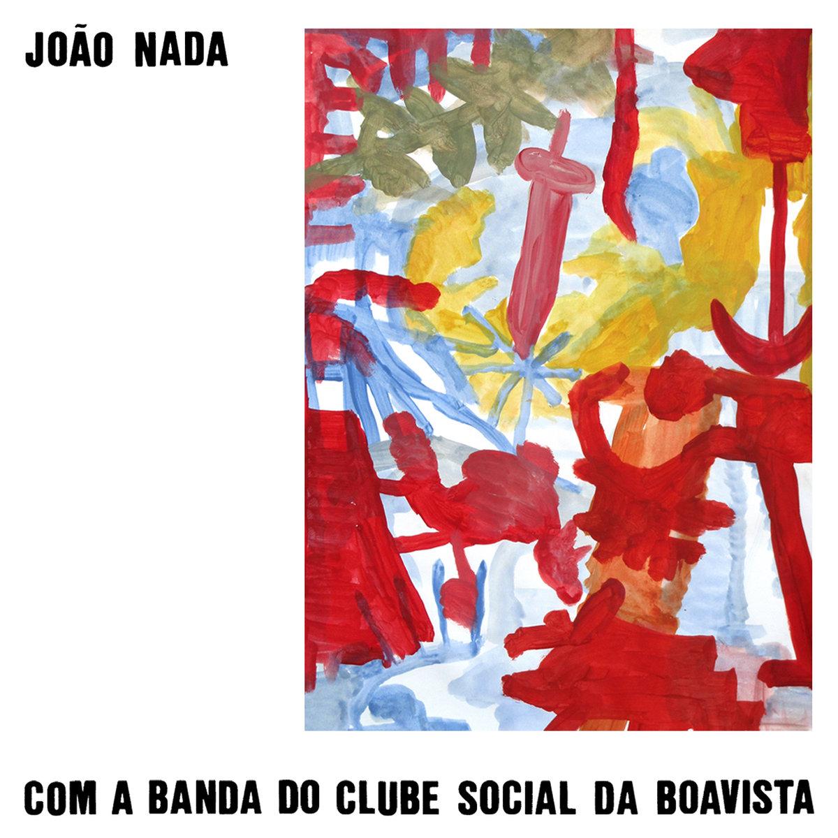Dia após Dia incluido en Com a banda do clube social da boavista de João Nada