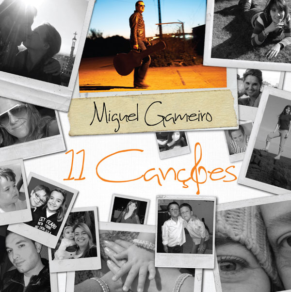 """""""11 Canções"""". de Miguel Gameiro"""