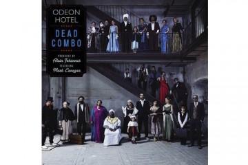 Odeon Hotel de Dead Combo