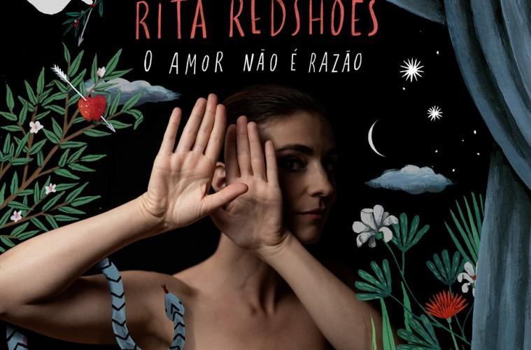 Rita Redshoes o amor não é razão