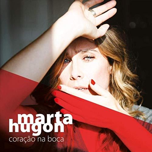 Coração na boca de Marta Hugon