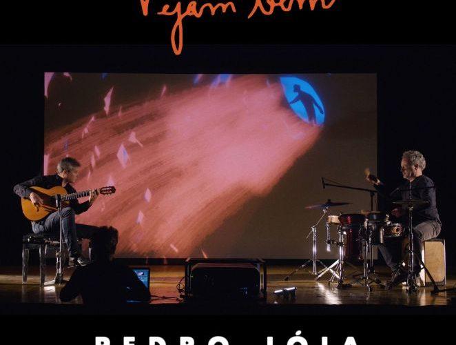 Pedro Jóia Vejam Bem