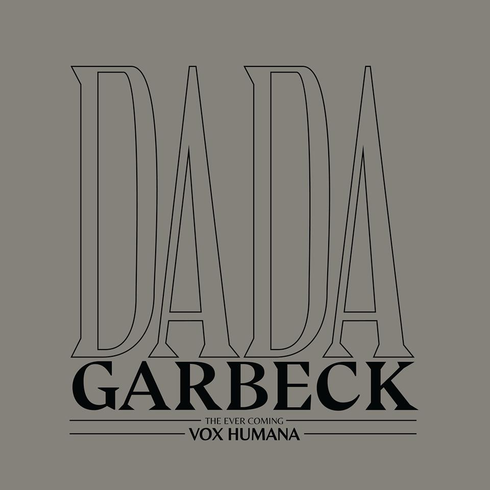 Vox Humana Dada Garbeck